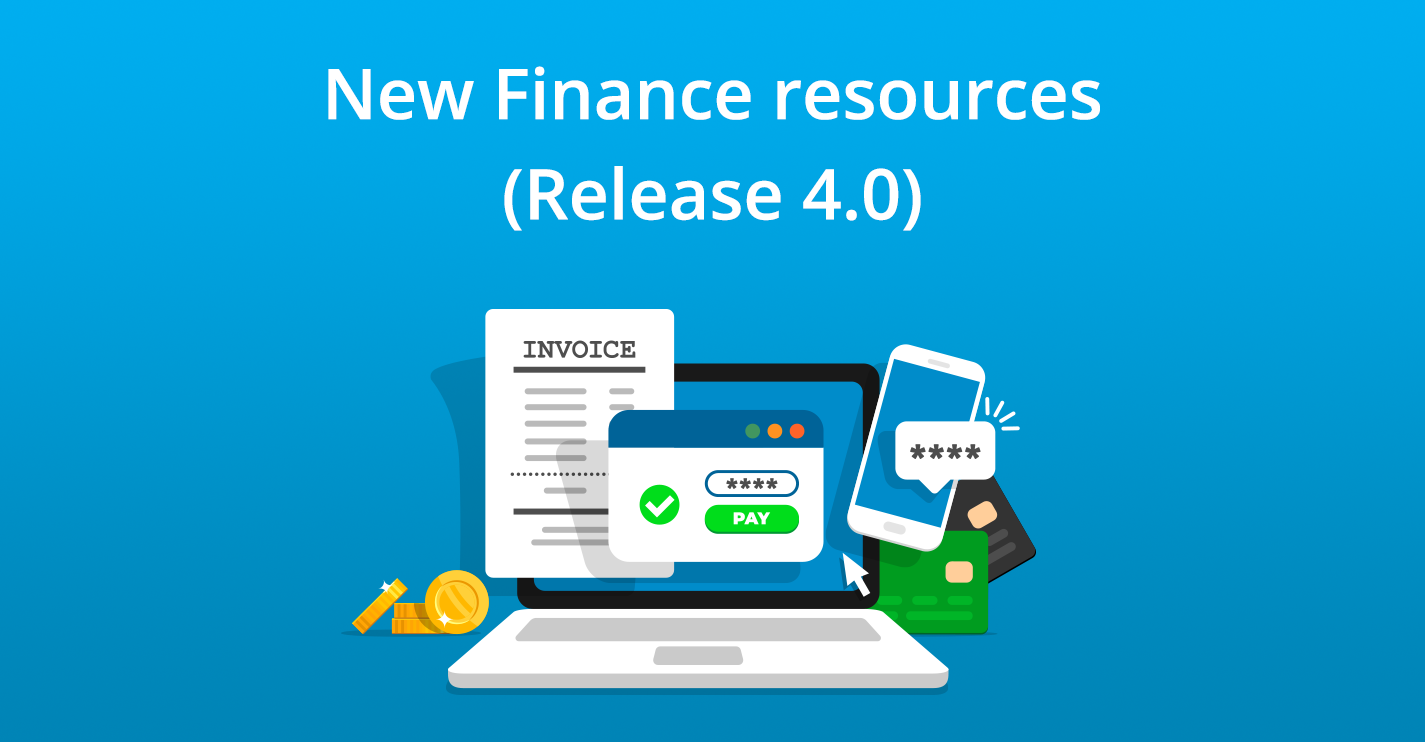 New Finance resources (Release 4.0)