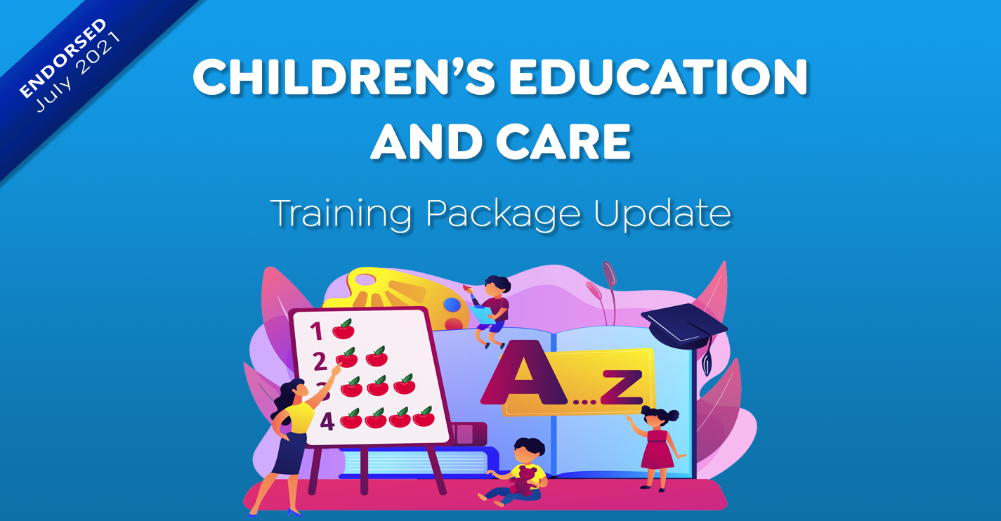 CHC Update – Children's Education and Care